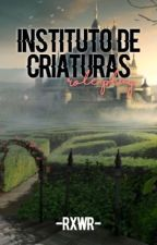 Instituto de criaturas: Role Playing by -Rxwr-