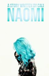 naomi [✔️] by uniquegalaxies