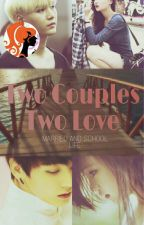 Two Couples Two Love [ff BTS Jungkook]  by Wikook_77