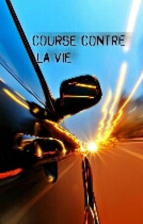 Course Contre La Vie ( En Correction) by jennifer21desjardins