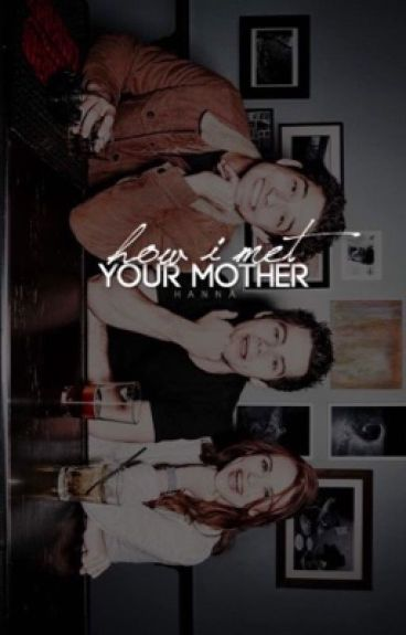 How I Met Your Mother [TEEN WOLF AU]
