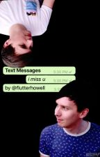 Text Messages 『COMPLETED』(phan) [boyxboy] by flutterhowell
