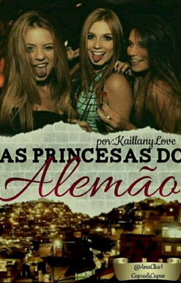 As Princesas Do Alemão