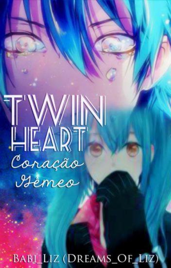 Twin Heart  - Coracão Gêmeo