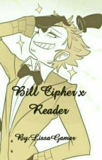 Bill Cipher x Reader by Thicc_Smol_Bean