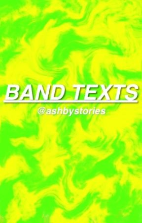 Band Text Oneshots by ashbystories