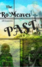 The Ro'meave's Past by 1Brieanna1