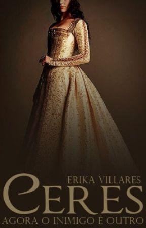 Ceres - Agora o Inimigo é Outro [HIATUS] by erika_vilares
