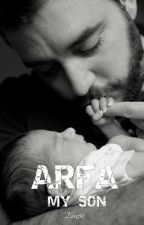 Arfa, My Son ( Complete ) by Denz91