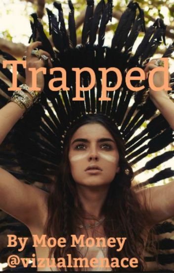 Trapped: LOTF