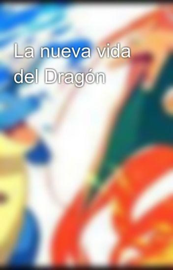 La nueva vida del Dragón