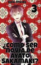 ¿Como Ser Novia De Ayato Sakamaki?/Book 3 by retawakurosaki