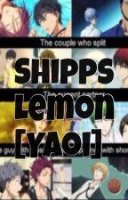 Shipps Lemon [Yaoi] (CANCELADA) by MaNgLe-Pink