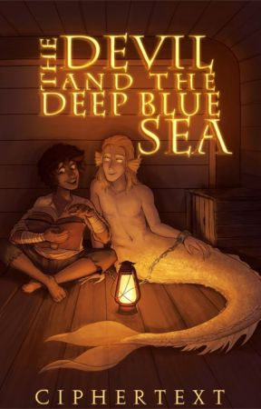 The Devil and the Deep Blue Sea [ LGBTQIA+ ] by Ciphertext