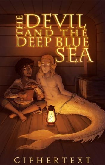 The Devil and the Deep Blue Sea [boyxboy] ON HIATUS