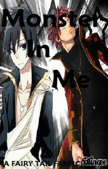Monster in Me (Fairy Tail Fanfic)