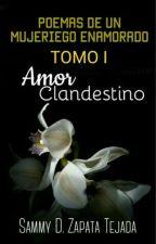 Poemas De un Mujeriego enamorado © |PsiSammy|#PNovels by editoraerudita