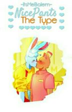 [NicePants The Type] by -ItsMeBalem-