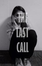 The Last Call (OS) by capitalsawi