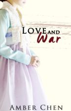 Love and War by chromatix