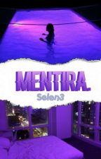 Mentira [Kou] #DiabolikArwards by Senlen3