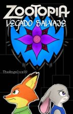 Zootopia: Legado Salvaje  by TheAngelux22