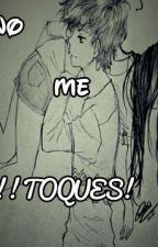 No Me Toques  by SilvanaMoralesgarcia