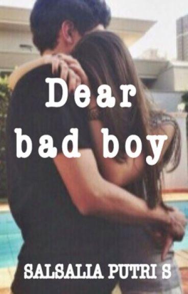 Dear Bad Boy