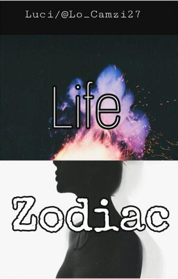LIFE ZODIAC( Editado)