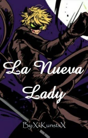La Nueva Lady[ChatNoir/Adrien X Lectora]