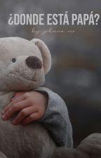Where's Dad?➳ martin garrix by -xitsliax