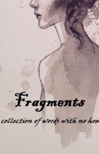 fragments by lumosgranger