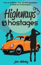Highways & Hostages by jaxabbey