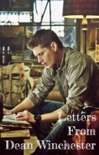 Letters From Dean Winchester by always_obsessing