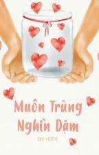 Muôn Trùng Nghìn Dặm (Full) by loveolalove
