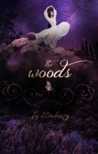 The Woods by 22acleary