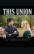 This Union by iGetLostinWords