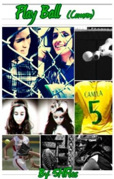 Play Ball (Camren)