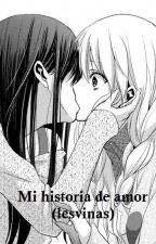MI HISTORIA DE AMOR  (LESVIANAS) by miku369