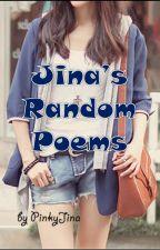 Jina's Random Poems by CursedCloset