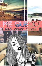 M E   Q U E DO by Nao_crazy_cookie