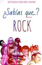 ¿Sabías que...? || Rock. by Newentuk