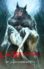 La bestia by JulioHernandez984