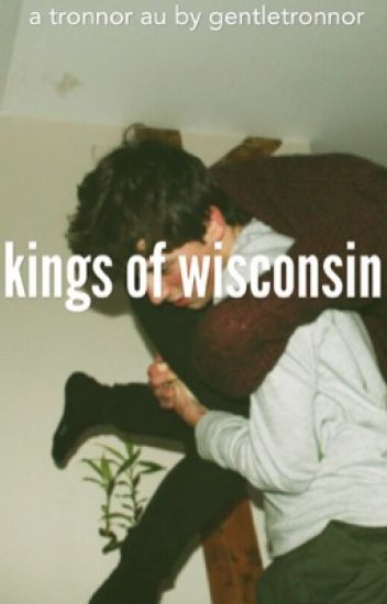Kings of Wisconsin / Tronnor