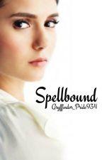 Spellbound | Book 1 by Gryffindor_Pride934