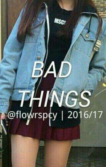 bad things ♡ ma!lec [reescrevendo]