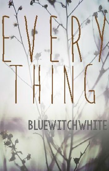 Everything [FIN] ~KATHNIEL~