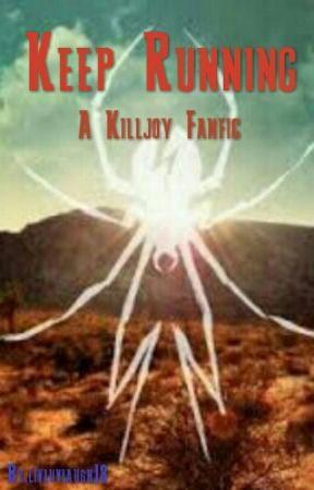 Keep Running (Killjoy) by livluvlaugh13