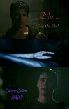 Dilo... (Sciles One-Shot) by CheroEatonSMHP