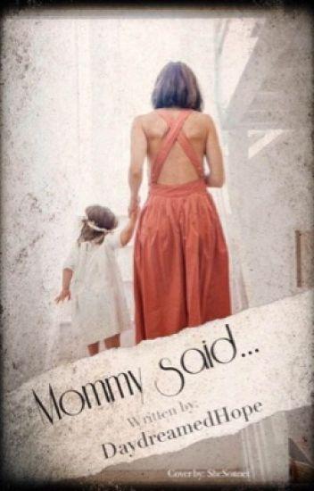 Mommy said...
